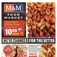 M & M Food Market - Weekly Specials - We've Changed For The Better Flyer