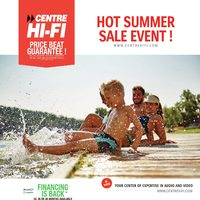 Centre HIFI - Weekly - Hot Summer Sale Event! Flyer