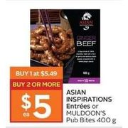 Asian Inspirations Entrees or Muldoon's Pub Bites - $5.49