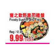 Foody Sushi Party Tray - $9.99/tray