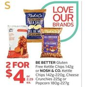 Be Better Kettle Chips Or Nosh & Co. Kettle Chips, Cheese Crunchies Or Pocorn - 2/$4.00