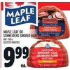Maple Leaf or Schneider Smoked Ham - $9.99