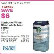 Starbucks Winter Blend Whole Bean Coffee - $16.99 ($6.00 off)